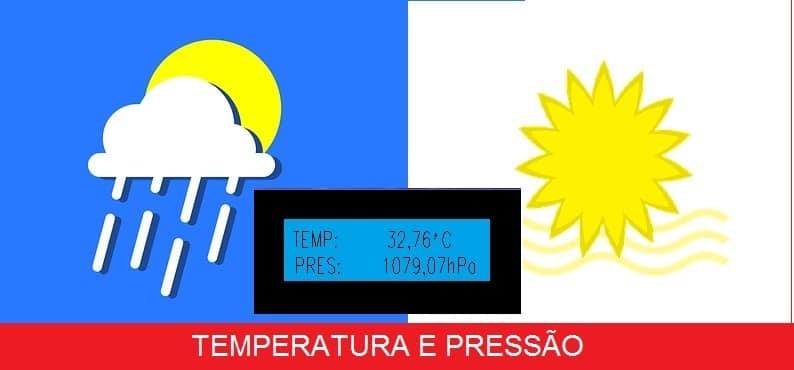 MEDINDO TEMPERATURA E PRESSÃO ATMOSFÉRICA –  COM BMP280 E PIC16F688 (REF316)