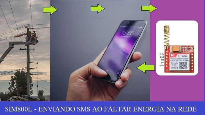 AVISO DE FALTA DE ENERGIA NA REDE POR SMS – C/ SIM800L E PIC16F628A (REF321)