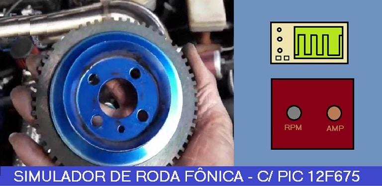 SIMULADOR ELETRÔNICO DE RODA FÔNICA – C/ PIC 12F675 (REF325)